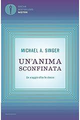 Un'anima sconfinata: Un viaggio oltre te stesso (Italian Edition) Format Kindle