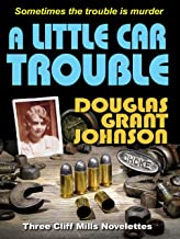 A Little Car Trouble (The Cliff Mills Stories) (English Edition)