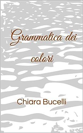 Grammatica dei colori (Percorsi a ostacoli Vol. 1)
