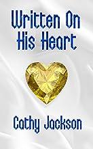 Written On His Heart: A Contemporary Christian Romance