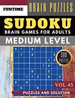 Medium Sudoku: 300 medium SUDOKU books sudoku medium difficulty Maths Book Puzzles and Solutions for Adult and Senior (sud...