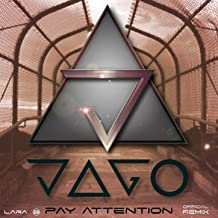 Pay Attention (Jago Official Remix)