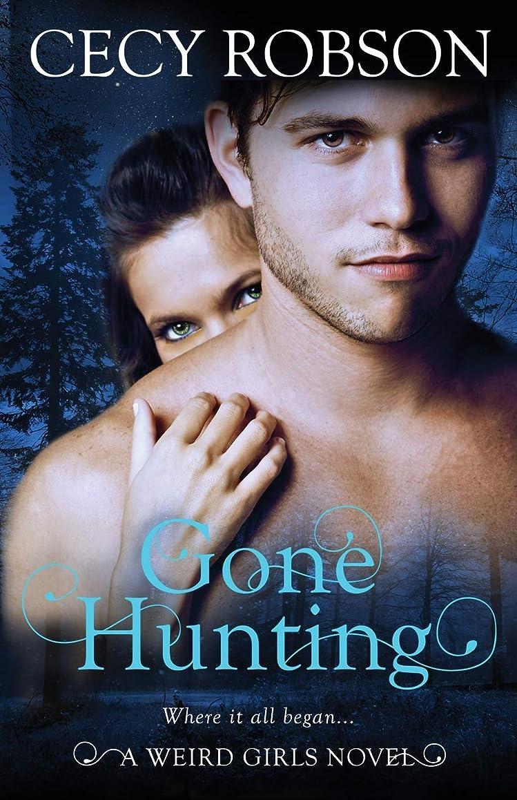 値奇妙なコンパニオンGone Hunting: A Weird Girls Novel