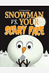 Snowman vs. Your Scary Face Kindle Edition