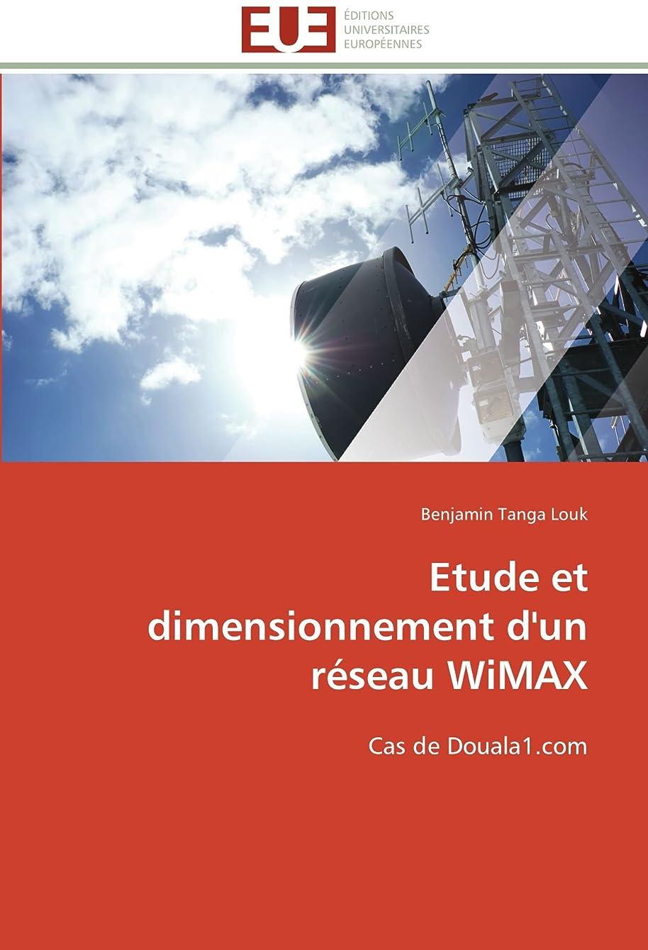 噴出するバウンド損傷Etude Et Dimensionnement d'Un Réseau Wimax (Omn.Univ.Europ.)