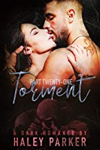 TORMENT: A DARK ROMANCE (PART TWENTY-ONE)