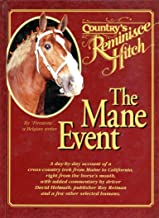 """Country Reminisce Hitch """"The Mane Event"""""""