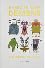 Exercise Your Demons: A Mindful Journal Hardcover