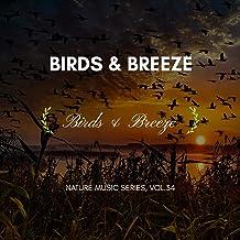 Birds & Breeze - Nature Music Series, Vol.34