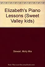 Elizabeth's Piano Lessons (Sweet Valley Kids)