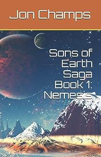 Sons of Earth Saga Book 1: Nemesis