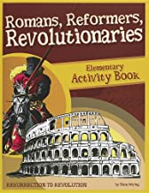 Romans, Reformers, Revolutionaries: Resurrection to Revolution: Elementary Activity Book