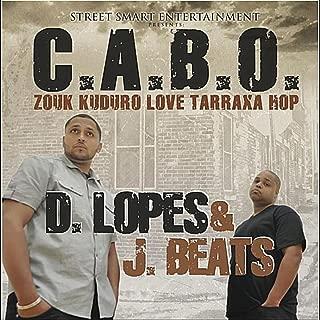 C.A.B.O. Zouk Kuduro Love Tarraxa Hop [Explicit]