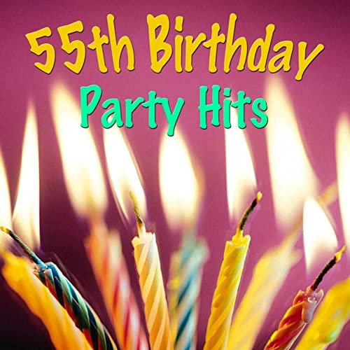 55th Birthday Party Hits By The Wildlife On Amazon Music