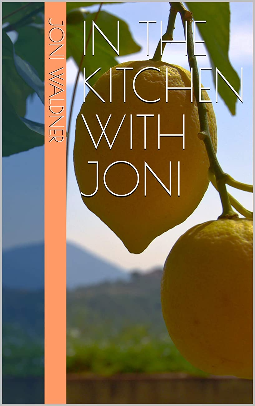 In the kitchen with Joni (English Edition)