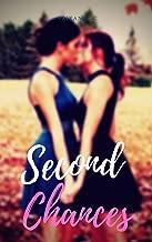 Second Chances: A Steamy Age-Gap Lesbian Romance