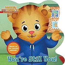 You're Still You! (Daniel Tiger's Neighborhood)