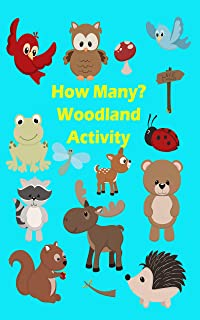 How Many? Woodland Activity: Bright Colorful Pictures of Woodland Animals and Objects for Children's Counting Learning Activity