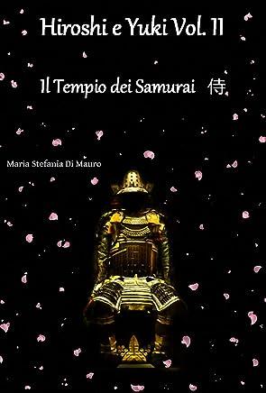 Hiroshi e Yuki : Il Tempio dei Samurai 侍