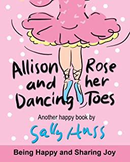 ALLISON ROSE AND HER DANCING TOES