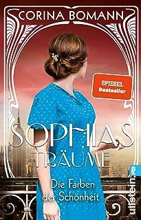 Die Farben der Schönheit - Sophias Träume: Roman: 2