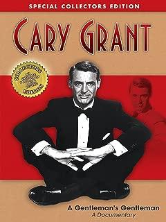 Cary Grant: A Gentlemen's Gentleman