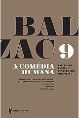 A Comédia Humana - v. 9 (Esplendores e misérias das cortesãs, Os segredos da princesa de Cadignan, Facino Cane, Sarrasine, Pedro Grassou) eBook Kindle