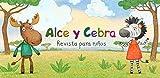 Alce y Cebra. Revista para niños