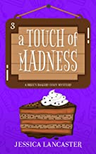 A Touch of Madness (Bree's Bakery Cozy Mystery Book 3)