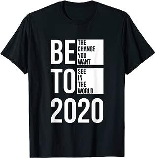 BETO 2020 T Shirt Men Women Beto O'Rourke For President Tee