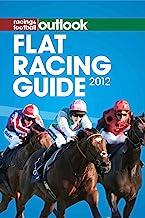 RFO Flat Racing Guide 2012 (Racing & Football Outlook)