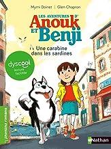 Les Aventures d'Anouk et Benji : Une carabine dans les sardines ! - Dyscool (French Edition)