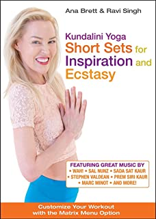 Kundalini Yoga: Short Sets for Inspiration and Ecstasy! with Ana Brett & Ravi Singh