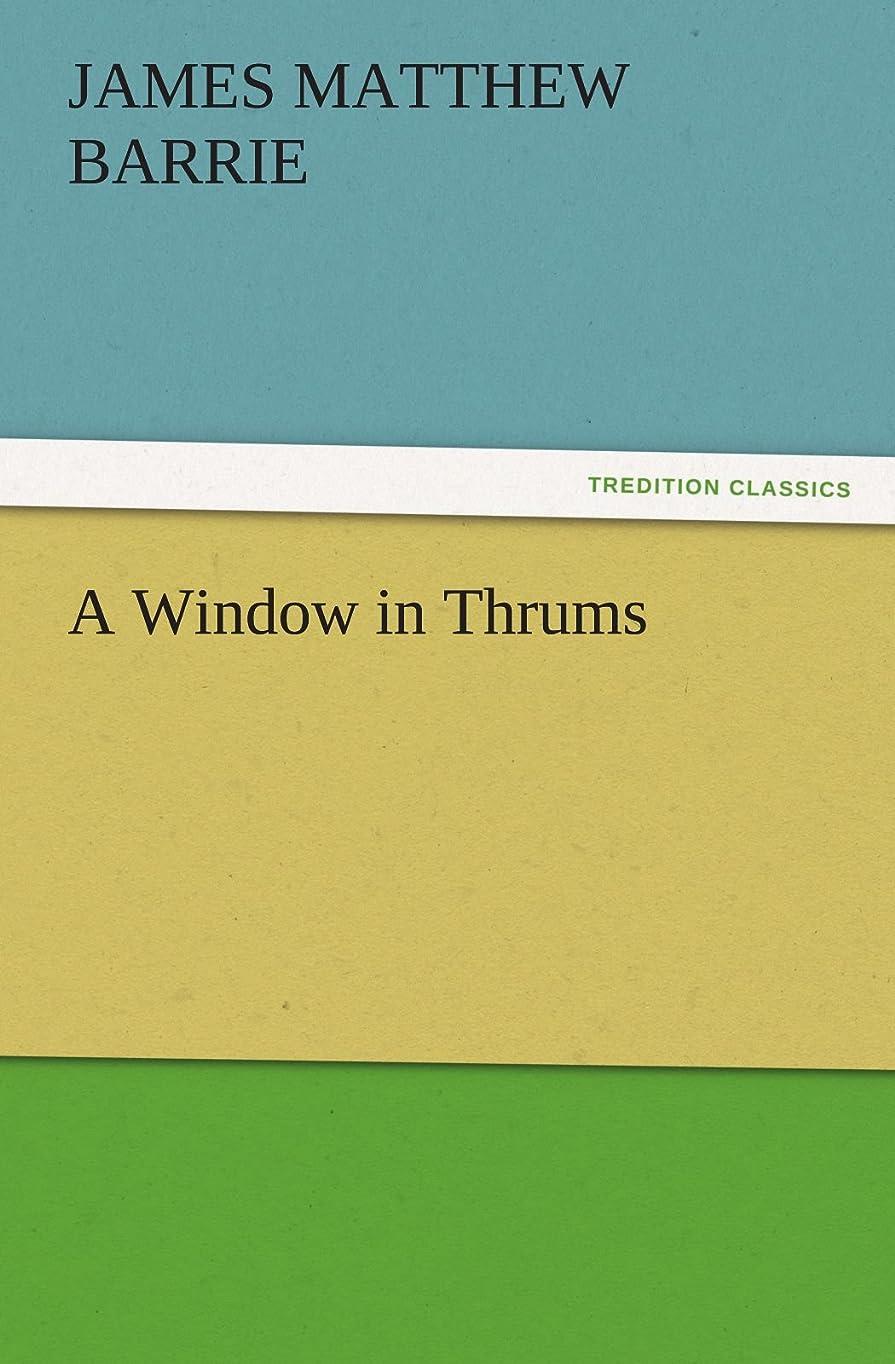罪消毒剤まだA Window in Thrums (TREDITION CLASSICS)
