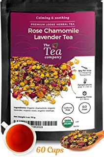 Rose Chamomile Lavender Herbal Tea 60 Cups - Stress Relief Bedtime Calming and Relaxing Caffeine Free Loose Leaf Organic Tea by The Tea Company 4oz