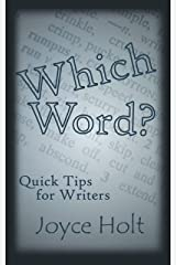 Which Word?: Word banks and rules of thumb (Quick tips for writers Book 1) Kindle Edition