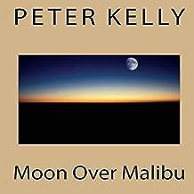Moon Over Malibu: A Hollywood Noir Mystery