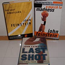 A March to Madness, The Last Amateurs & Last Shot a Final Four Mystery by John Feinstein (3 Books)
