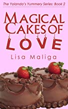Magical Cakes of Love (The Yolanda's Yummery Series Book 2) (English Edition)