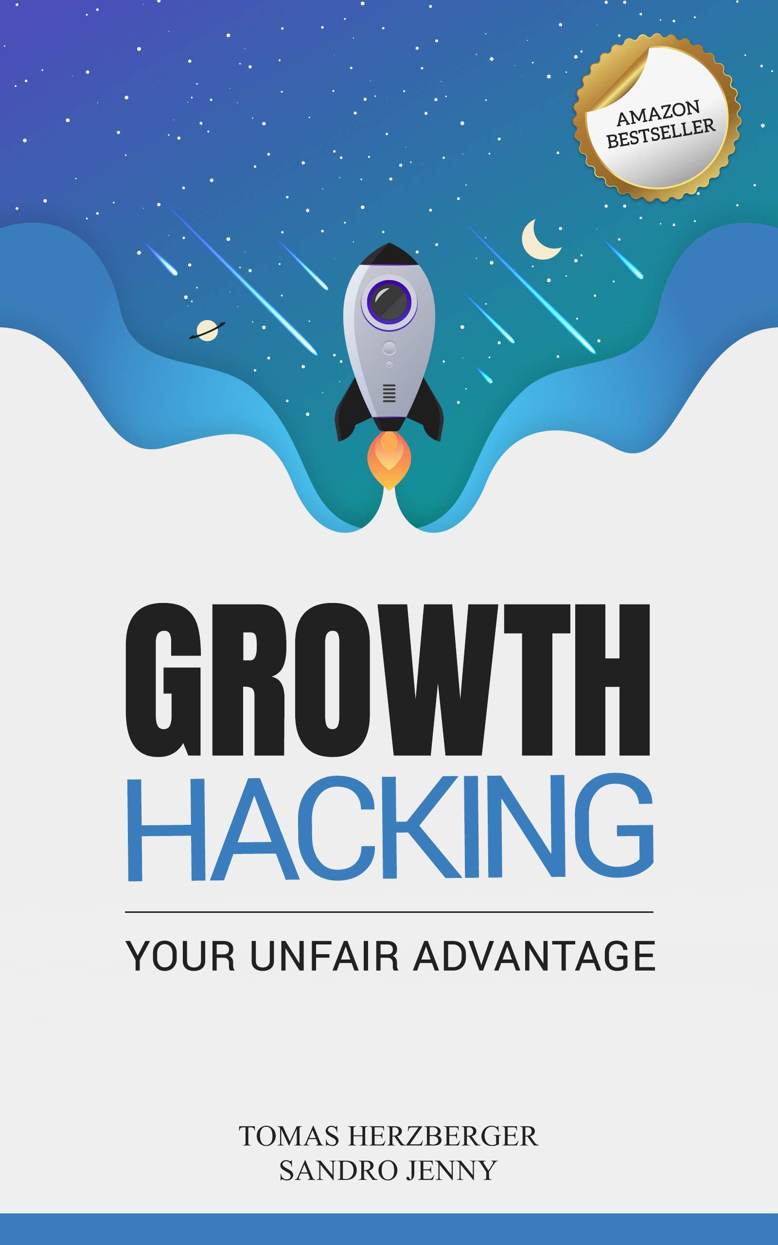 Growth Hacking: Your Unfair Advantage
