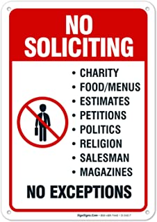 Best No Soliciting Door Sign, No Soliciting Sign for House, 10x7 Heavy 0.40 Aluminum, UV Protected, Long Lasting Weather/Fade Resistant, Easy Mounting, Indoor/Outdoor Use, Made in USA by SIGO SIGNS Review