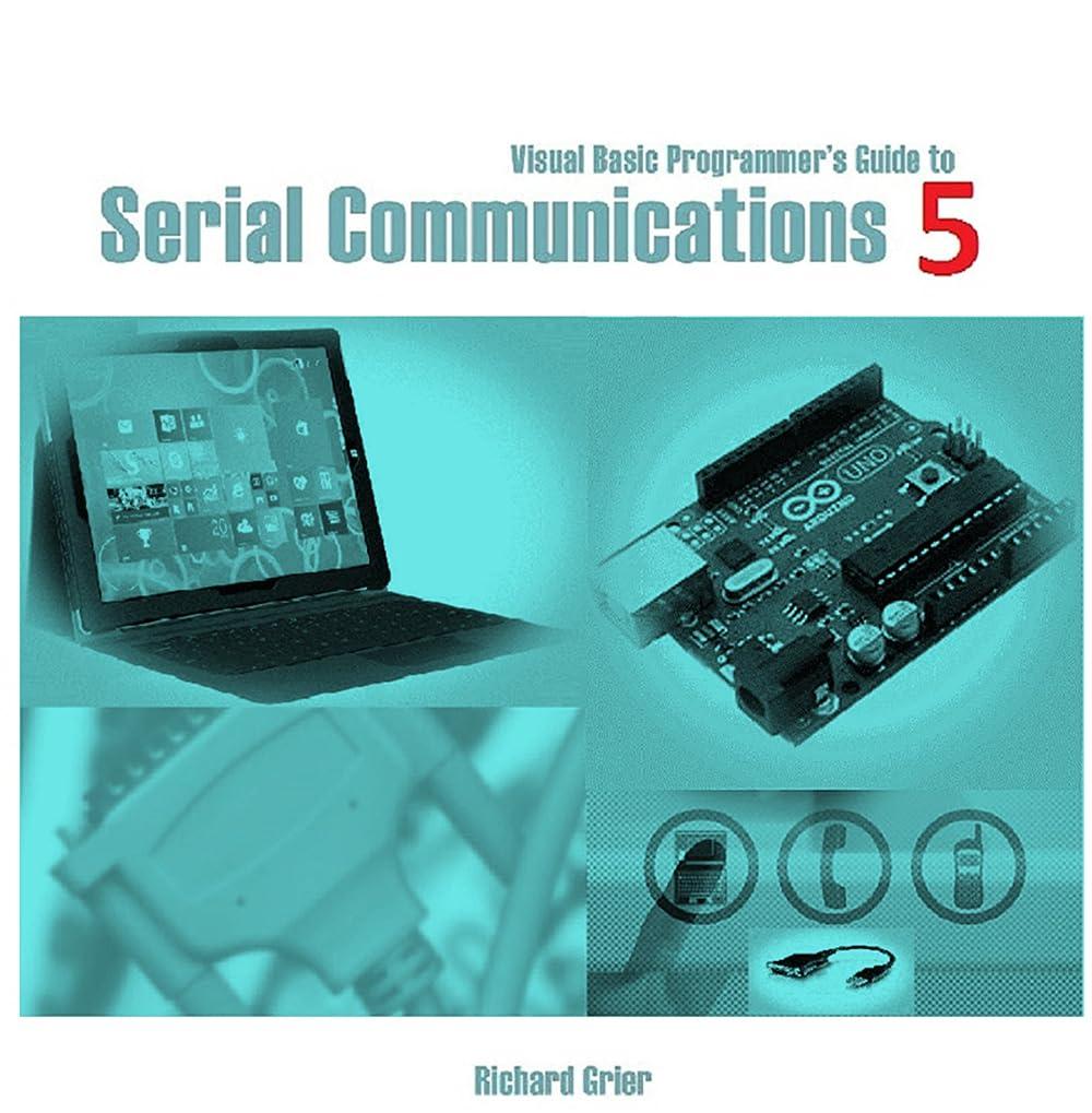 従事する取り出す自然公園Visual Basic Programmer's Guide to Serial Communications 5 (English Edition)