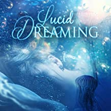 Lucid Dreaming – Hypnotherapy Music, Calm Nature Sounds for Hypnosis, Hypnotic Therapy for Emotional Destress, Natural Sleep Aids, White Noise for Subliminal Messages