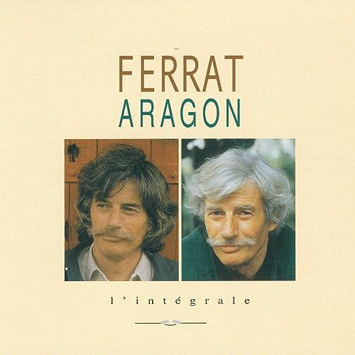 Ferrat chante Aragon, l'intégrale de Jean Ferrat sur Amazon Music ...