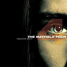 the mayfield four second skin