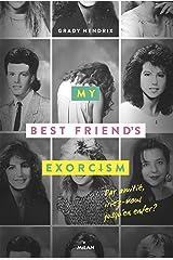 My best friend's exorcism (Littérature ado) (French Edition) Kindle Edition