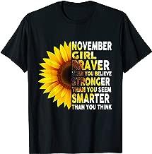 November Girl Birthday Sunflower She Brave Stronger Smarter T-Shirt