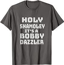 Curse of Oak Island Holy Shamoley Bobby Dazzler Tshirt