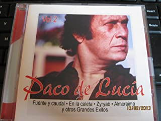 Paco de Lucia Vol. 2 Fuente y caudal En la caleta Zyryab Almoraima y otros Grandes Exitos