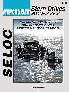 Sierra International Seloc Manual 18-03200 Mercruiser Stern Drives Repair Manual (1964-1991) Type I, Mr, Alpha & Bravo I & Ii Models, Includes Carbureted & Fuel Injected Engines